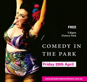 Comedy in the Park – 28 April