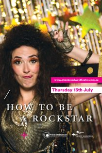 How To Be A Rockstar – 13 July