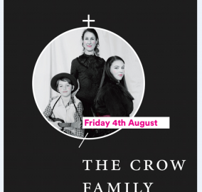 The Crow Family – 4 August