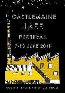 Castlemaine Jazz Festival – 7-10 June 2019